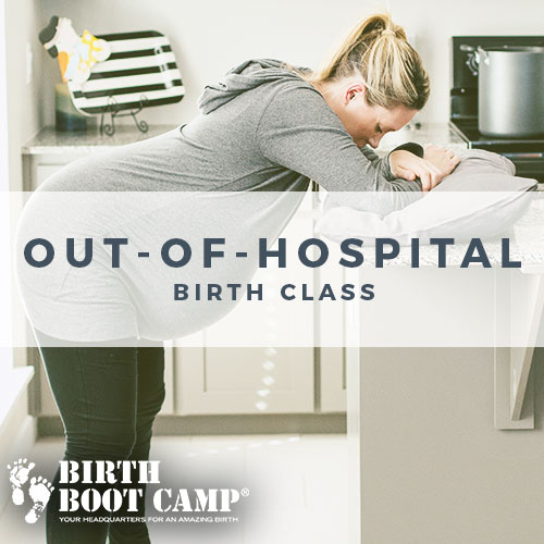 Birth Boot Camp Wild World Mama Class - Home Birth Birth Center Class