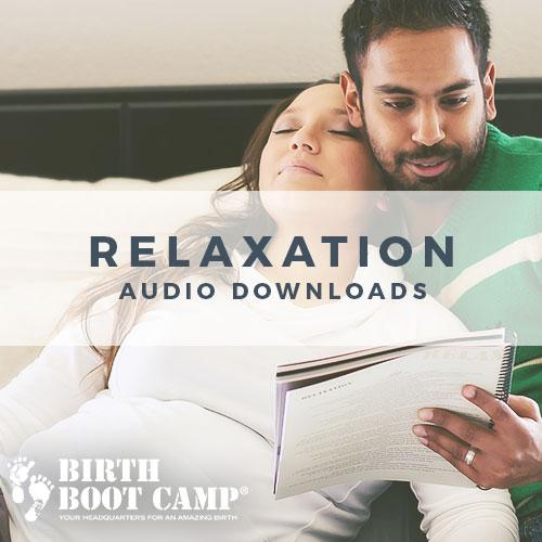 Birth Boot Camp Wild World Mama Class - Relaxation Audio Downloads