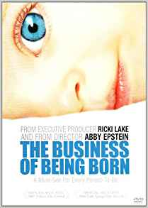 Wild World Mama - The Business of Being Born