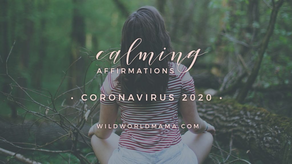 Calming Affirmations for Coronavirus 2020