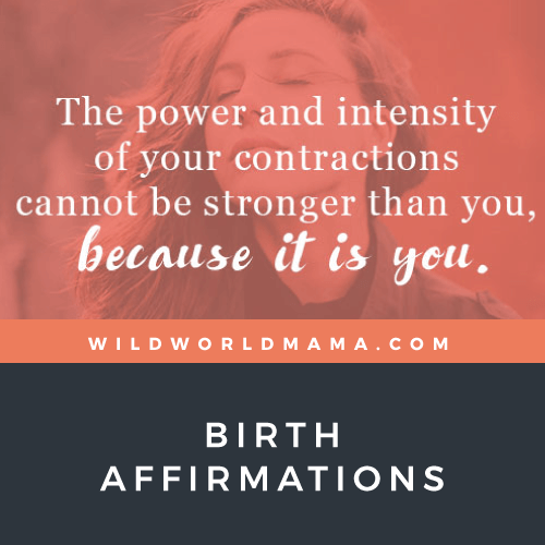 Wild World Mama - Empowering Birth Affirmations