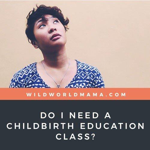 Wild World Mama - Childbirth Education