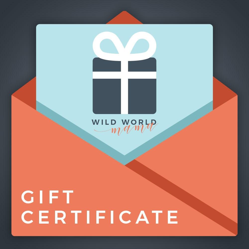 Wild World Mama Gift Certificate
